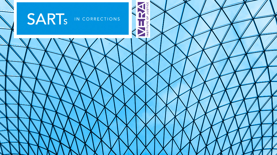 Vera Institute of Justice--SARTs in Corrections