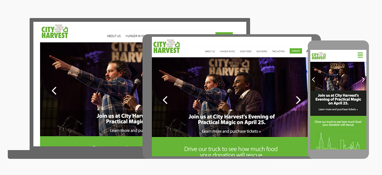 City Harvest: The new site brings City Harvest up to date with modern usage patterns, with a responsive design across all devices and browsers.