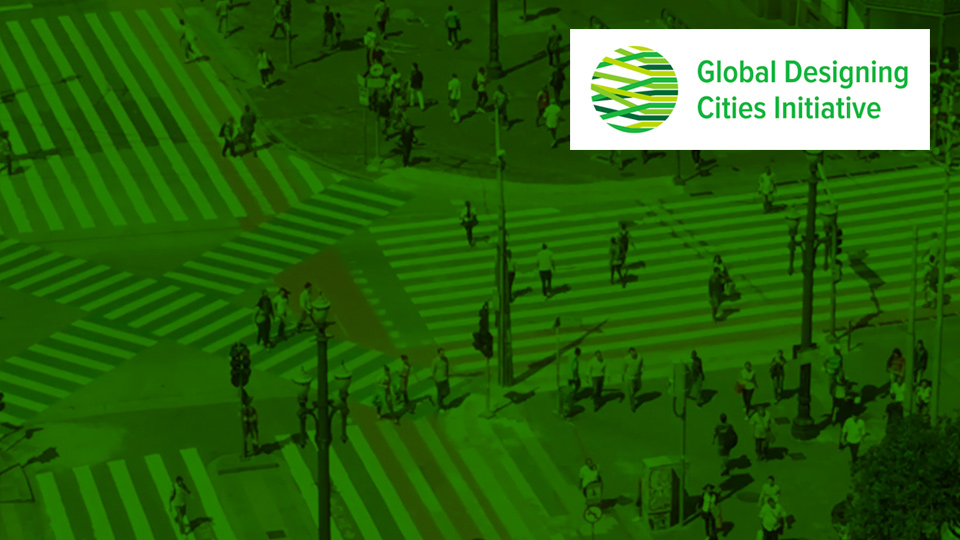 Global Designing Cities Initiative