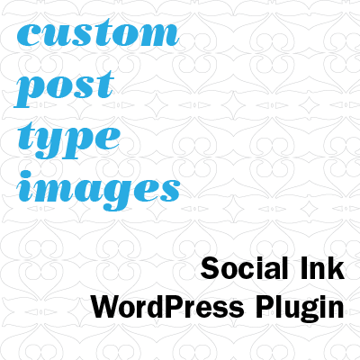 Announcing Custom Post Type Images WordPress Plugin