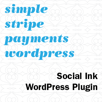 Introducing Simple Stripe Payments WordPress Plugin - Accept Stripe Payments for Contributions, Donations and Subscription Payments