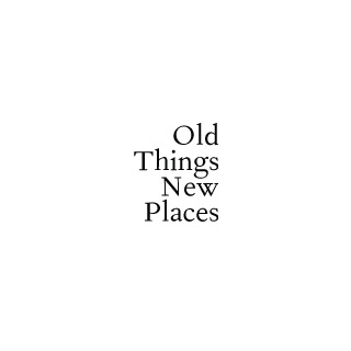 Old things, New places Logo