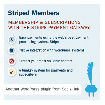 Striped Members WordPress Plugin: Membership, Paid/Restricted Content, Paywalls, Subscriptions and more with Stripe!